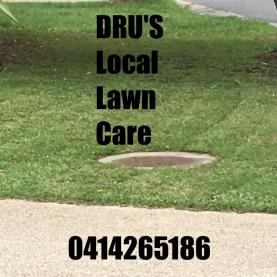 DRU'S LOCAL LAWN CARE